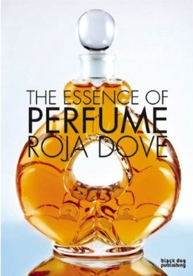 Book cover for the book The Essence of Perfume by Roja Dove