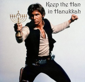 Keep the Han in Hannukah